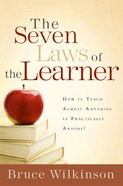 The Seven Laws of the Learner (Seven Laws Of The Learner Series) eBook