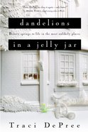 Dandelions in a Jelly Jar eBook