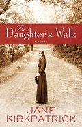 The Daughter's Walk eBook