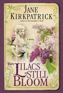 Where Lilacs Still Bloom eBook