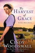 The Harvest of Grace (#03 in Ada's House Series) eBook