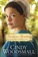 A Season For Tending (#01 in Amish Vines And Orchards Series) eBook