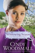 The Winnowing Season (#02 in Amish Vines And Orchards Series) eBook