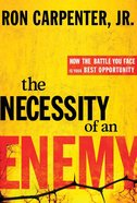 The Necessity of An Enemy eBook