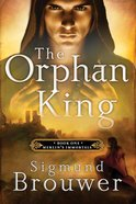 The Orphan King (#01 in Merlin's Immortals Series) eBook