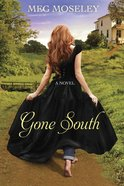 Gone South eBook