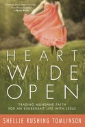 Heart Wide Open eBook