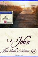 1, 2, 3 John: How a Christian Should Live (Fisherman Bible Studyguide Series)