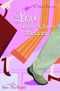 Love on the Run (#01 in Salinger Sisters Series) eBook