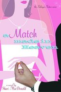 A Match Made in Heaven (#02 in Salinger Sisters Series) eBook