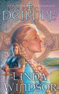 Deirdre (#03 in Fires Of Gleannmara Series) eBook