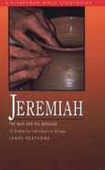 Jeremiah (13 Studies For Individuals Or Groups)