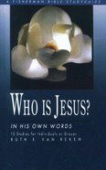 Who is Jesus?: In His Own Words (Fisherman Bible Studyguide Series) eBook