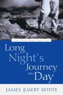 Long Night's Journey Into Day eBook