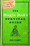 The Single Dad's Survival Guide eBook