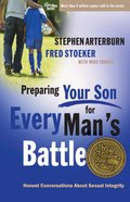 Preparing Your Son For Every Man's Battle (Every Man Series) eBook