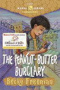 The Peanut-Butter Burglary (#04 in Camp Wanna Banana Series) eBook