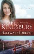 Halfway to Forever (#03 in Forever Faithful Series) eBook