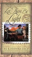 Let There Be Light (#10 in Mail Order Bride Series) eBook