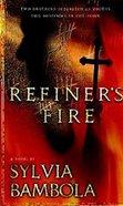 Refiner's Fire eBook