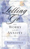 Letting Go of Worry and Anxiety eBook