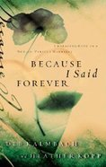 Because I Said Forever eBook
