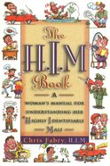 The H.I.M. Book eBook