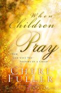 When Children Pray eBook