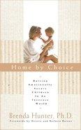 Home By Choice eBook