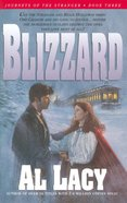 Blizzard (#03 in Journeys Of The Stranger Series) eBook