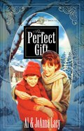 The Perfect Gift (#5 in Hannah Of Fort Bridger Series) eBook