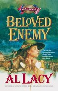 Beloved Enemy (#03 in Battles Of Destiny Series) eBook
