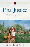 Final Justice (#07 in Angel Of Mercy Series)