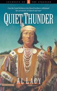 Quiet Thunder (#06 in Journeys Of The Stranger Series) eBook
