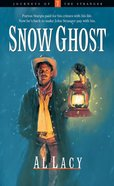 Snow Ghost (#07 in Journeys Of The Stranger Series) eBook