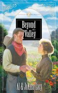 Beyond the Valley (#07 in Hannah Of Fort Bridger Series) eBook
