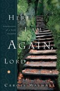 Here I Am Again Lord eBook