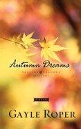 Autumn Dreams (#03 in Seaside Seasons Series) eBook