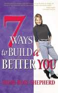 7 Ways to Build a Better You eBook