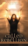 Called to Rebellion eBook
