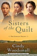 Complete Trilogy (Sisters Of The Quilt Series) eBook