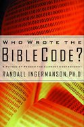 Who Wrote the Bible Code? eBook