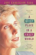 A Quiet Place in a Crazy World eBook