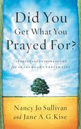 Did You Get What You Prayed For? eBook
