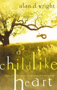 A Childlike Heart eBook