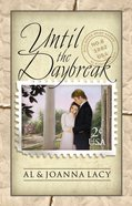 Until the Daybreak (#06 in Mail Order Bride Series) eBook