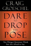 Dare to Drop the Pose eBook