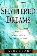 Shattered Dreams eBook