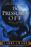 The Pressure's Off eBook