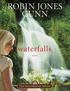 Waterfalls (#06 in Glenbrooke Series) eBook